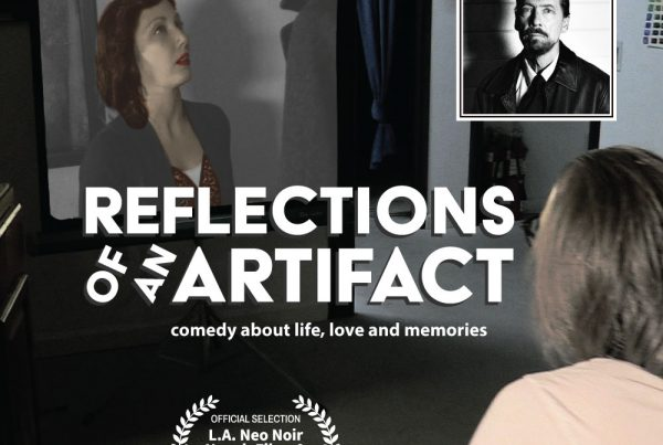 Award Winning – Short Film and Poster – Reflections of an Artifact